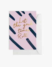 Let The Good Times Roll Card - Print