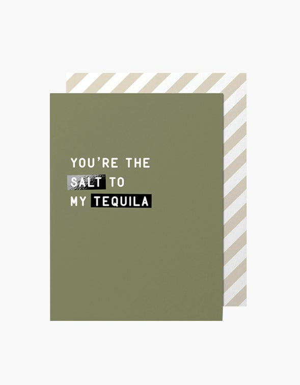 Salt to my Tequila Card - Green