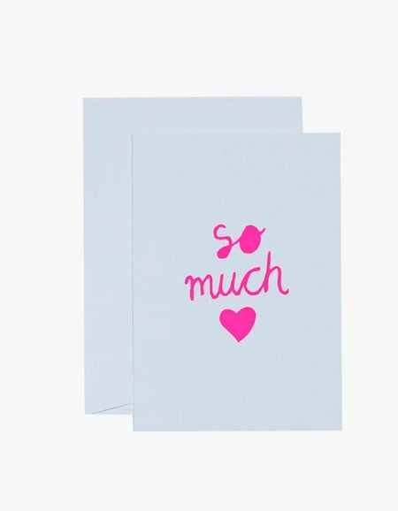 So Much Love Card - Neon Pink/White