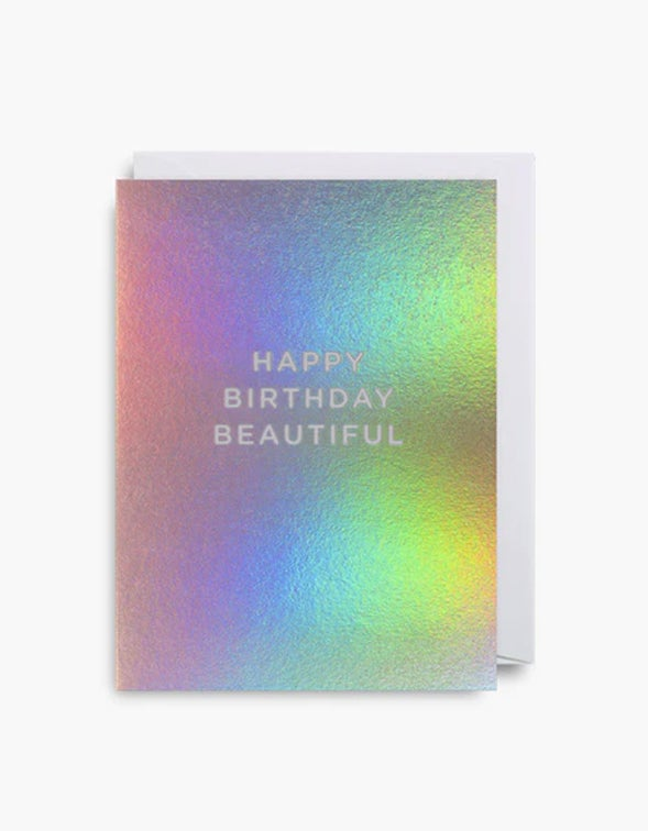 Happy Birthday Beautiful Card - Holographic