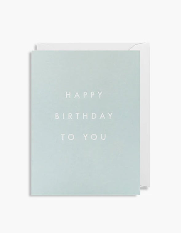 Happy Birthday To You Card - Blue